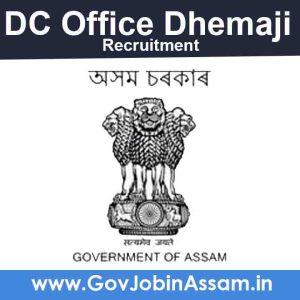 DC Dhemaji Recruitment 2021