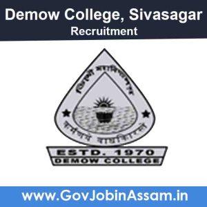 Demow College Sivasagar Recruitment 2021