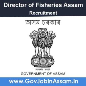 Fishery development office Majuli Recruitment 2021