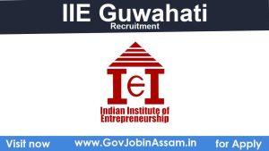 IIE Guwahati Recruitment 2021