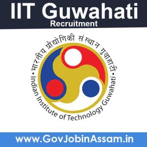 IIT Guwahati Recruitment 2021