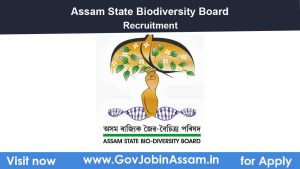 Assam State Biodiversity Board Recruitment 2021