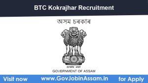 BTC Kokrajhar Recruitment 2021
