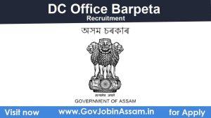DC Barpeta Recruitment 2021