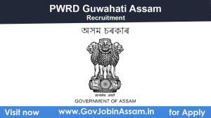 PWRD Assam Recruitment 2021