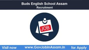Buds English School Assam Recruitment 2021