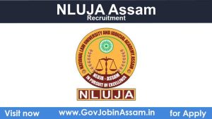 NLUJA Assam Recruitment 2021