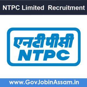 NTPC Limited Assam Recruitment 2021