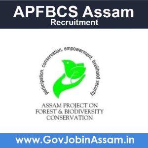 APFBCS Assam Recruitment 2021
