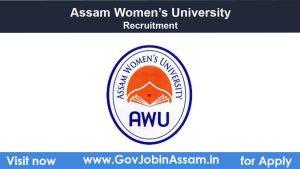 Assam Womens University Recruitment 2021