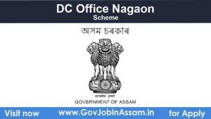 DC Nagaon Recruitment 2021