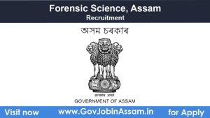 Directorate of Forensic Science Assam Recruitment 2021