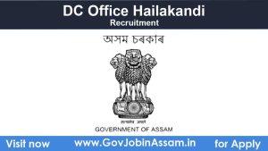 DC Office Hailakandi Recruitment