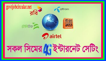 Internet Settings Rules For Grameenphone, Banglalink, Robi, Airtel, Teletalk