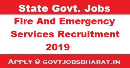 Fire And Emergency Services Recruitment 2019 - Apply Online For 24