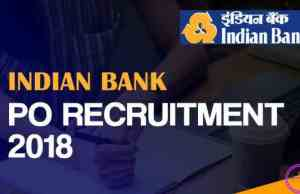 indian bank po recruitment,indian bank po 2018 notification ,indian bank po 2018,indian bank po recruitment 2018,