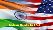 Indian Banks in USA | list Of Banks In Usa
