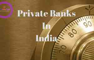 Private sector banks,private banks,private banks in india, list of private banks