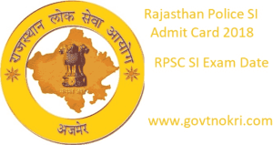 Rajasthan Police SI Admit Card 2018