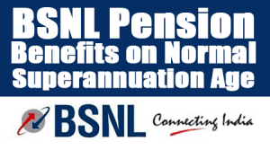 BSNL-Pension-Benefits-on-Normal-Superannuation-Age