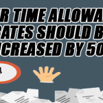 Over-Time-Allowance-Rates-should-be-increased-by-50%