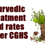 Ayurvedic Treatment and rates under CGHS