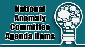 National Anomaly Committee Agenda Items