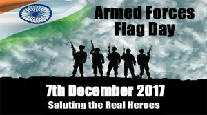Observance of 'Armed Forces Flag Day' on 7th December 2017