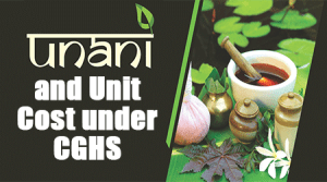 Unani Treatment and Unit Cost under CGHS