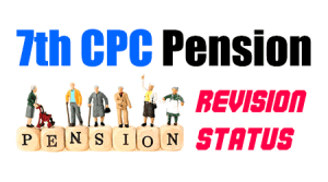 7th CPC Pension Revision