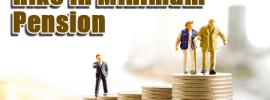 Hike in Minimum Pension