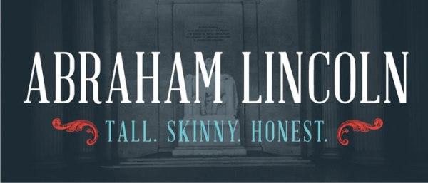 . Abraham Lincoln
