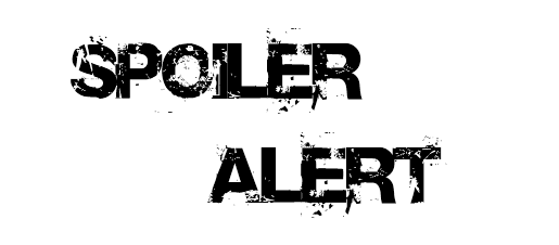Spoiler Alert – 09/28/10