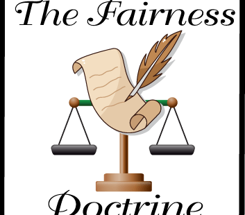 the fairness doctrine The framers of the constitution never envisioned a free press would someday include technology to instantly reach an audience of millions.
