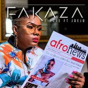 Tipcee feat. Joejo - Fakaza