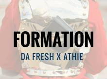 Da Fresh x Athie - Formation (Original Mix)