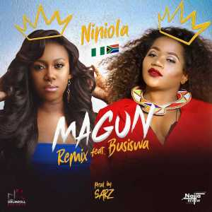 Niniola, Busiswa - Magun (Remix)