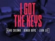 King Salama, Benga Boys & Leon lee - I Got The Keys