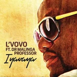 L`VoVo feat. Dr. Malinga & Professor - Iyavaya