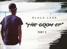 Dlala Lazz - The Gqom EP Part 2