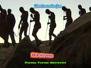 Mistake Nar Dapro - Dikoma Txeshu (Mbowowo)