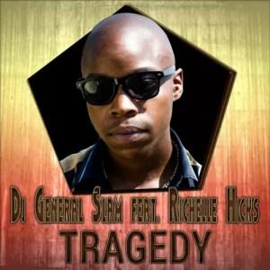 DJ General Slam, Richelle Hicks - Tragedy (Spet Error Gqom Remix)