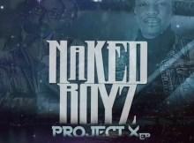 Nakedboys - Project X EP