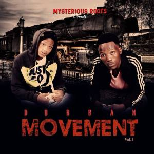 Mysterious Roots - Durban Movenent Vol.1