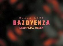 Busiswa, Dj Maphorisa - Bazoyenza (Dlala Lazz Unofficial Remix)