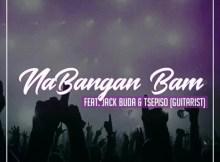 Spet Error, Jack Buda & Tsepiso - Nabangan Bam (Original Mix)