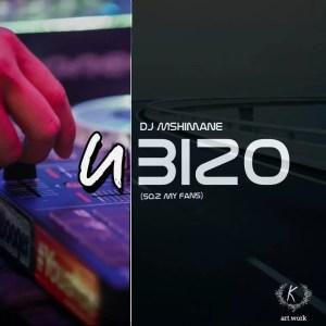 DJ Mshimane - uBizo (SO.2 My Ancestors)
