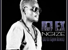 DJ Ex - Ngize (DJ Ex Gqom Remix)
