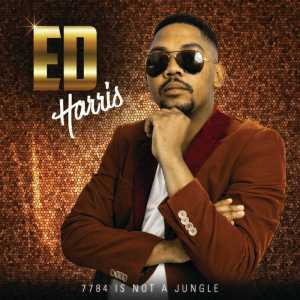 Ed Harris - Crazy Leads (feat. Master Dee) - Ed Harris – 7784 Is Not a Jungle