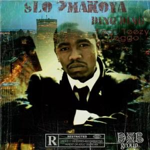 Slo'Makoya - Ding Ding (feat. Teezy Teggo)